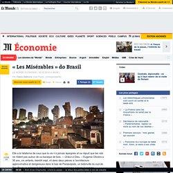 « Les Misérables » do Brasil