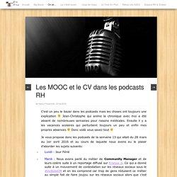 Les MOOC et le CV dans les podcasts RH