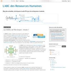 L'ABC des Ressources Humaines: Les MOOCs de Pôle Emploi : késako ?
