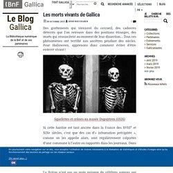 Les morts vivants de Gallica