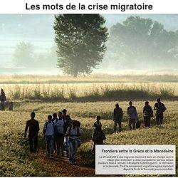 Les mots de la crise migratoire. Julien Duriez. La Croix. services.la-croix.com