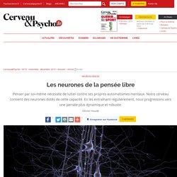 Les neurones de la pensée libre