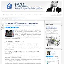 Les normes (2/3) : normes et construction