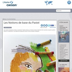 Les Notions de base du Pastel