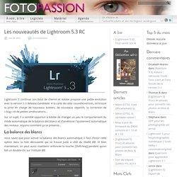 Les nouveautés de Lightroom 5.3 RC