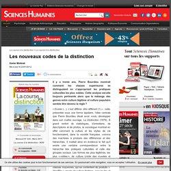 Les nouveaux codes de la distinction - Xavier Molénat, article Sociologie