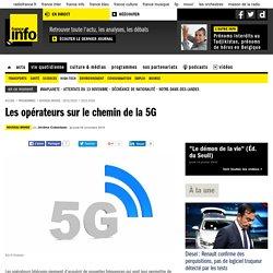 Les opérateurs sur le chemin de la 5G