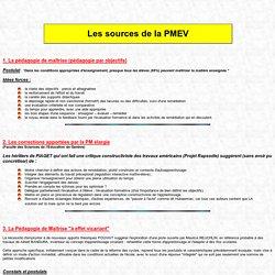 Les origines et les sources de la PMEV