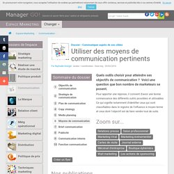 Les outils pour communiquer : comment choisir ?
