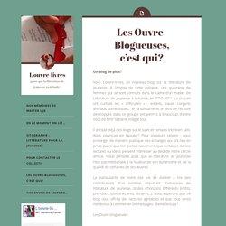 Les Ouvre-Blogueuses, c'est qui?