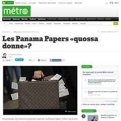 Les Panama Papers «quossa donne»?