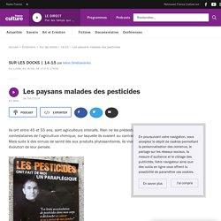 Les paysans malades des pesticides