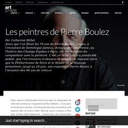 Les peintres de Pierre Boulez