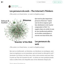 Les penseurs du web – The Internet's Thinkers