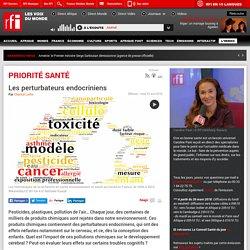 RFI 23/04/18 PRIORITE SANTE - Les perturbateurs endocriniens