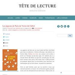 Les pigeons de Paris de Victor del Árbol (Tête de lecture)