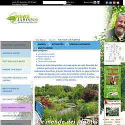 Les plantes, tout savoir sur les plantes, jardins
