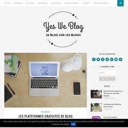 Les Plateformes Gratuites de Blog