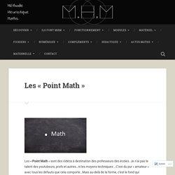 Les «Point Math»