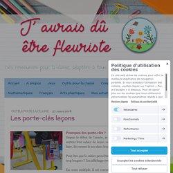 Les porte-clés leçons - Site de jauraisduetrefleuriste !