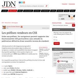 Les préfixes vendeurs en CSS - Journal du Net Développeurs