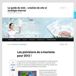 Les prévisions de l'e-tourisme pour 2012 !