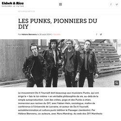 Les Punks, pionniers du DIY