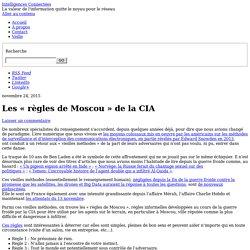 Les « règles de Moscou » de la CIA