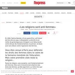 «Les religions sont anti-femmes»