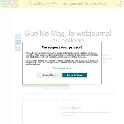 Gue'No Mag, le webjournal : les premiers articles