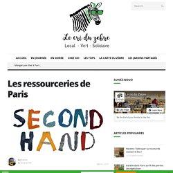 Les ressourceries de Paris – Le Cri du Zèbre