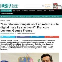 """""""Les retailers français sont en retard sur le..."""