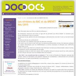Les révisions du BAC et du BREVET MAJ 2015