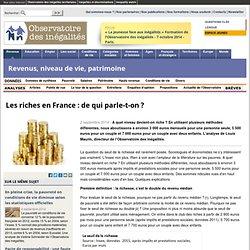 Les riches en France: de qui parle-t-on?