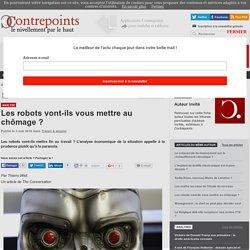 Les robots vont-ils vous mettre au chômage