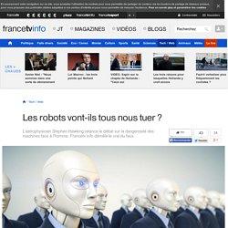Les robots vont-ils tous nous tuer ?