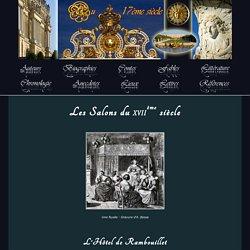 Les Salons du XVIIe siècle - Au 17ème Siècle