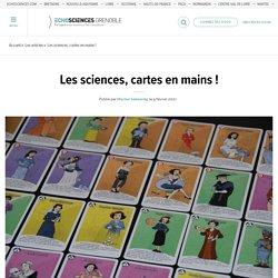 Les sciences, cartes en mains !