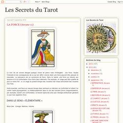 Les Secrets du Tarot: LA FORCE (Arcane 11)