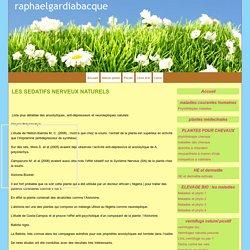 LES SEDATIFS NERVEUX NATURELS - raphaelgardiabacque