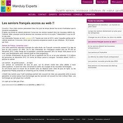 Les seniors français accros au web !!