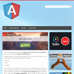 Les services AngularJS - Angular-js.fr