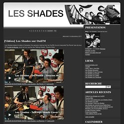 Les Shades / Journal de bord