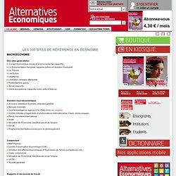 Alternatives Economiques : 300 sites de référence en économie mensuel sur l'actualité économique, l'autre regard sur l'économie et la société