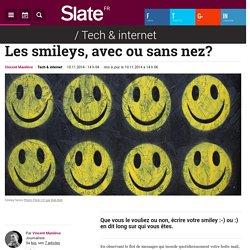 Les smileys, avec ou sans nez?