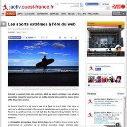 Les sports extrêmes à l'ère du web
