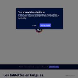Les tablettes en langues