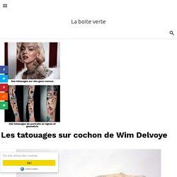 Les tatouages sur cochon de Wim Delvoye