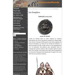 Les Templiers - Histoire du Monde