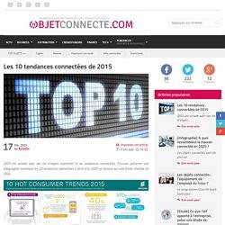 Les 10 tendances connectées de 2015